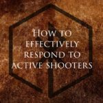 How to Effectively Respond To Mass Shooters Part 1