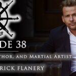 Episode 38 Sean Patrick Flanery, Actor Writer Martial Artist