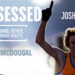 Possessed Jordan McDougal, Ultra-athlete